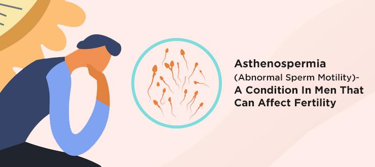 Homeopathy Treatment of Asthenospermia
