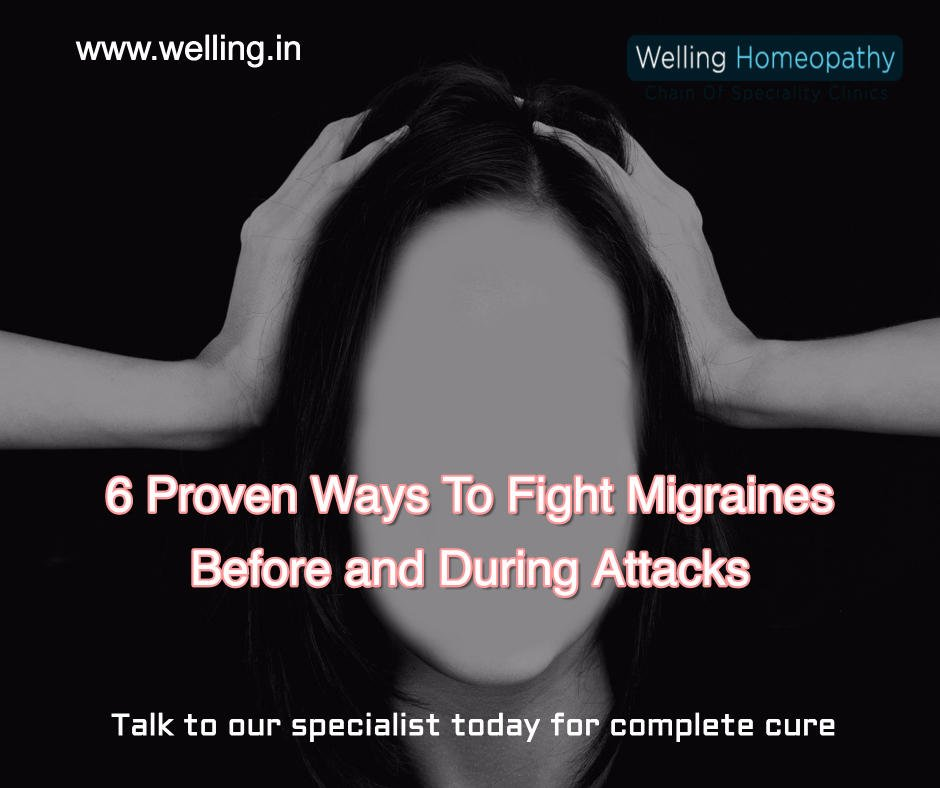 6 Proven Ways In Our Patients To Fight Migraines Before and During Attacks 5